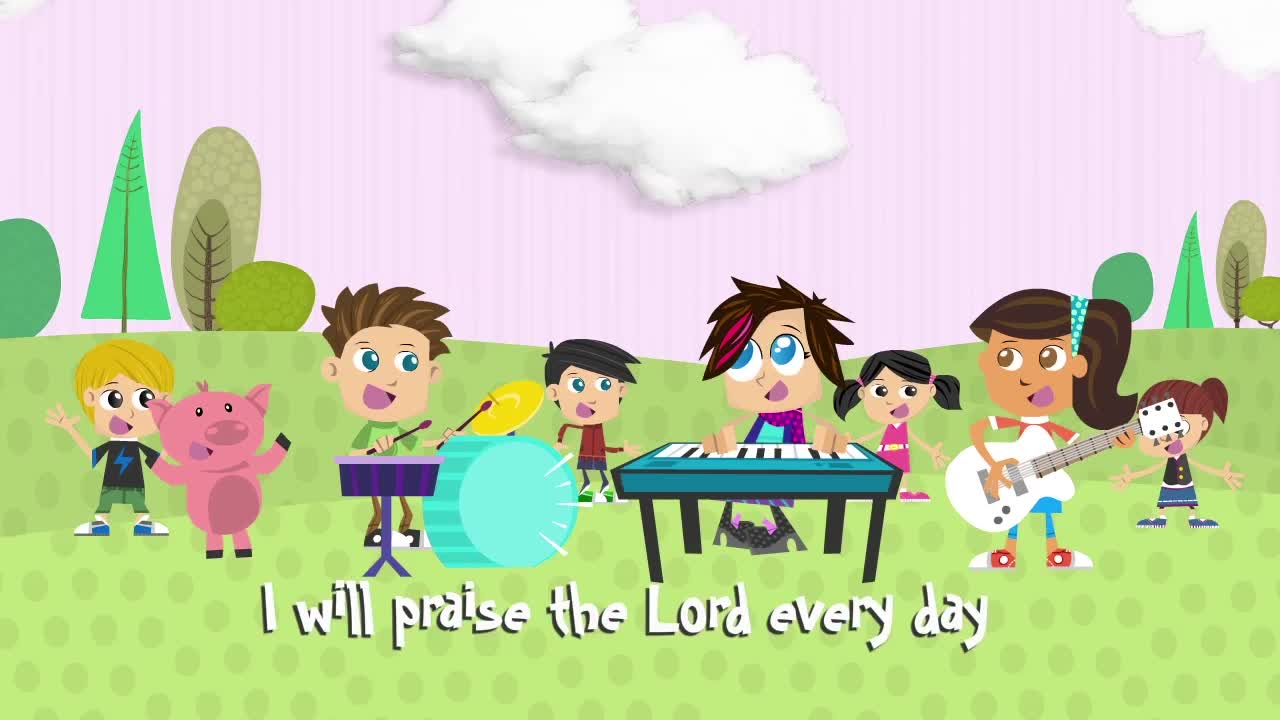 Praise the lord every day animated