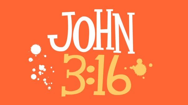 John 316 for god so loved the world